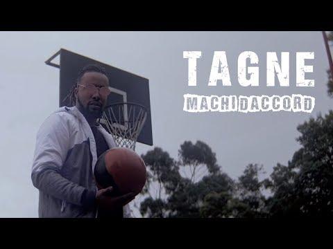 TAGNE -  MACHI DACCORD (Prod. NOUVO)