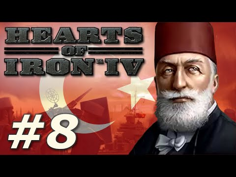 HoI4: Battle for the Bosporus - Ottoman Resurgence! (Part 8)