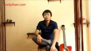 Giới thiệu 1 số kỹ năng guitar đặc biệt P1 hỗ trợ quạt chả johan,GIẤC MƠ HÀI st Việt johan