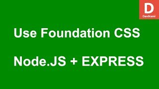 Express.js How to Use Zurb Foundation CSS Framework in Node.js Project