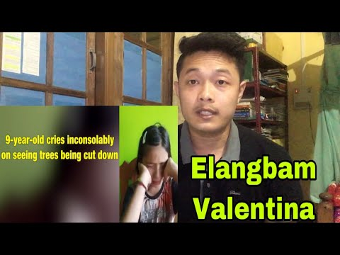 elangbam-valentina-||-crying-for-cutting-trees-||-reaction-video||
