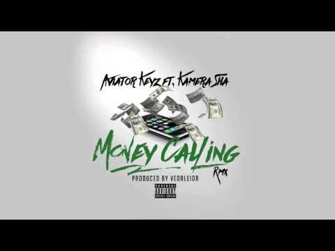 Kamera Sha Money Calling Audio