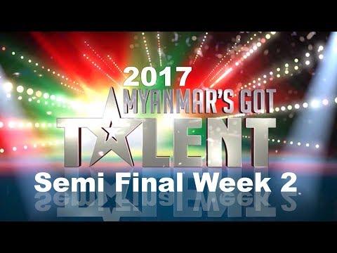 Semi Final Week 2 FULL SHOW | Myanmar's Got Talent 2017 Season 4 ျမန္မာ