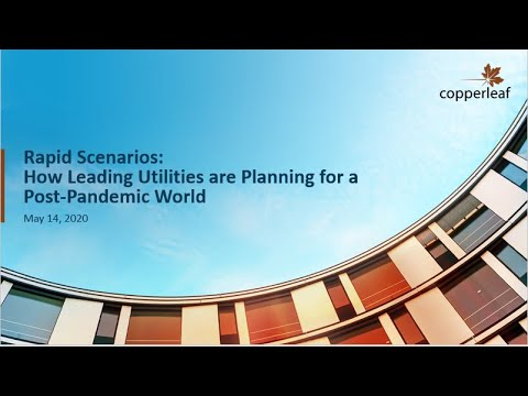 Webinar - Rapid Scenarios: How Leading Utilities are Planning for a Post-Pandemic World