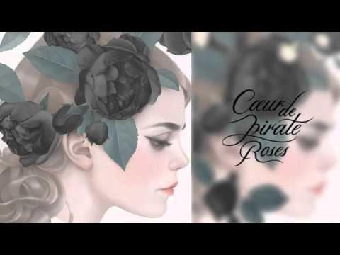 Cœur de Pirate - Roses (Deluxe) [Full Album]
