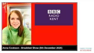 TCAG talk to Anna Cookson on the Breakfast Show on BBC Kent Radio on 8 December 2020