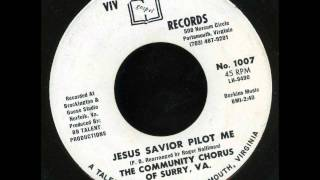 community chorus of surry va jesus savior pilot me funky gospel soul 45 on viv
