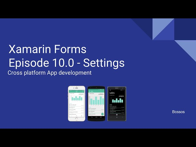 Xamarin Tutorial Episode 10 - Settings