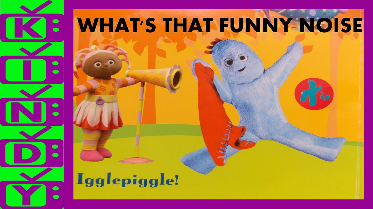 In the night garden book funny noises igglepiggle upsy daisy in the night garden book funny noises igglepiggle upsy daisy makka pakka youtube publicscrutiny Image collections