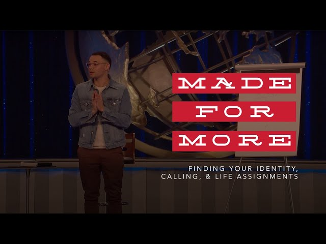 Made For More - How to find your identity, calling, and life assignments (Message) - Tauren Wells