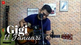 11 Januari - Gigi   Anggy NaLdo (Live Cover)