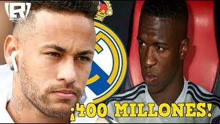 ¡400 MILLONES por NEYMAR! REAL MADRID lo ESPERA | RONALDO se QUIERE LLEVAR a VINICIUS JR