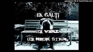 DJ Vinz™ & DJ Nick-Ster™ ft Ek Galti(Happy Mix)