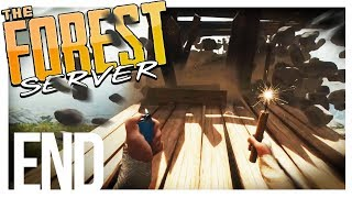 GOING OUT WITH A BANG!   The Forest Multiplayer Gameplay - Part 10 (Patreon Server)