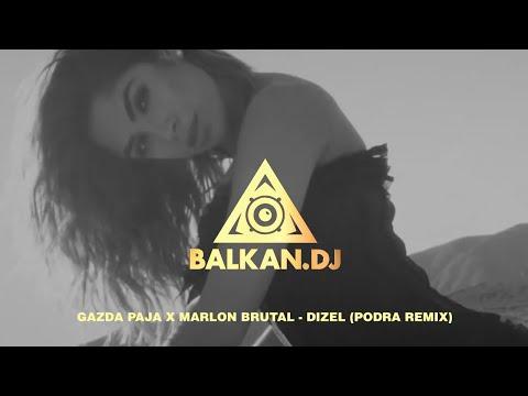 Gazda Paja x Marlon Brutal – Dizel (Podra Remix)