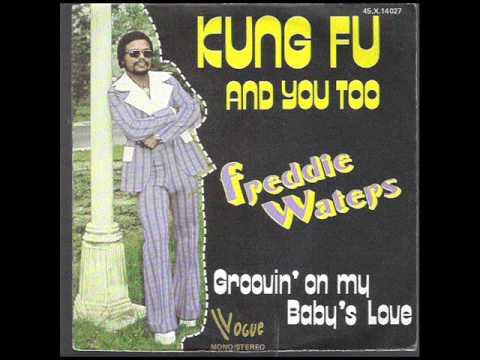 Groovin' On My Baby's Love -  Freddie Waters