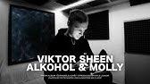 Viktor Sheen - Alkohol & Molly (prod. Kyle Junior)