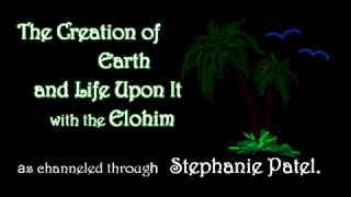 Creation of Earth and Life Upon It as channeled from Elohim
