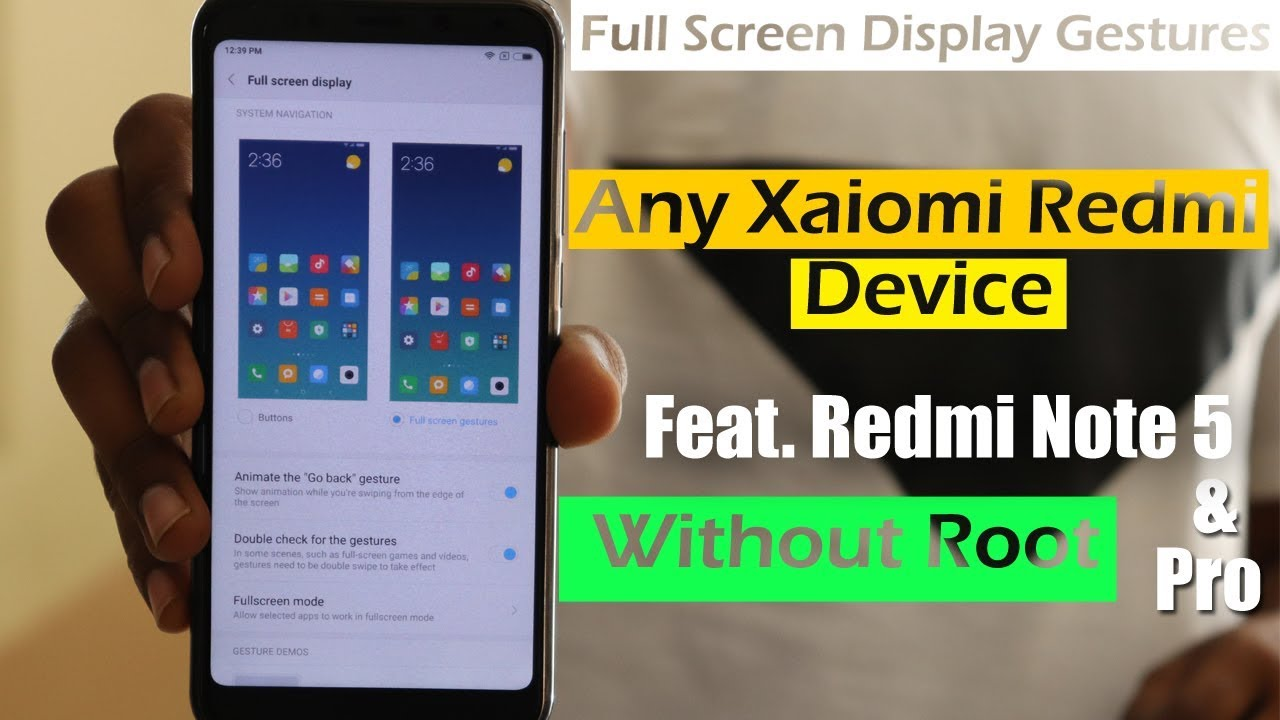 Enable Full Screen Display Gestures Like iPhone X Without Root In Any  Xiaomi Redmi Device ⚡