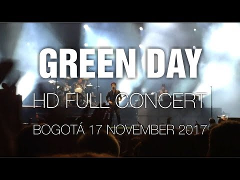 Green Day [HD Full Concert] @ Bogotá 17 Nov 17