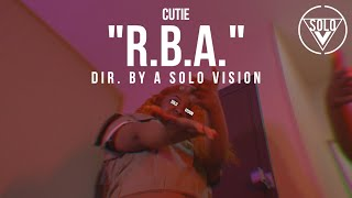 "Cutie - ""R.B.A."" (Official Video) 