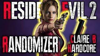 MORE Claire Randomizer! (Claire B Hardcore, All Weapons) || RESIDENT EVIL 2 REMAKE RANDOMIZER