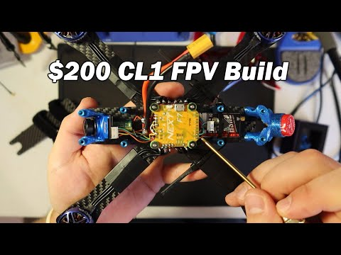 Starter FPV Quad For $200 - RR CL1 Budget Build