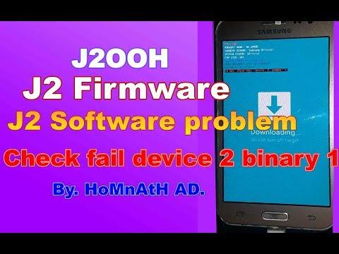 samsung-j2-check-fail-device-2-binary-1,-j2-firmware.-2019
