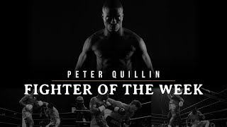 Fighter of the Week: Peter Quillin