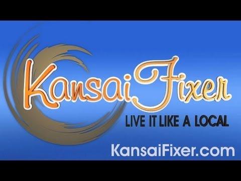 Kansai Fixer—Live it like a local