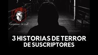 3 Historias Compartidas Por Suscriptores (Historias Y Relatos De Terror)