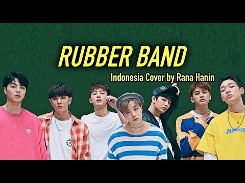 [Indonesia Version] IKON - '고무줄다리기 (RUBBER BAND)' (COVER)