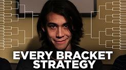 Every NCAA Bracket Strategy