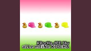 Alle Meine Krocha (Radio Edit)
