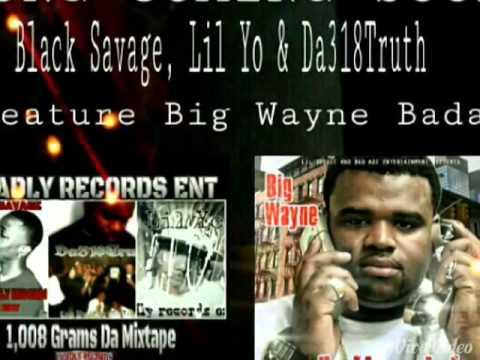 Big Wayne (Badazz Ent) ft Deadly Records Ent - RNS