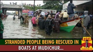 Detailed Report : Stranded People Being Rescued in Boats at Mudichur - Thanthi TV
