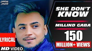 LYRICAL : She Don't Know: Millind Gaba | T-Series | LYRICAL STUDIO