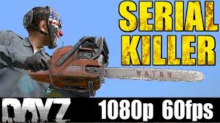 Serial Killer - DayZ - MarcusGarlick™