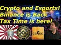 Tax Time for Crypto in Japan, Esports paying with Crypto, Binance is back!