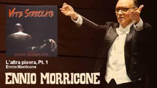 Ennio Morricone - L'altra piovra, Pt. 1 - Vite Strozzate (1996)