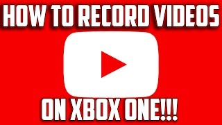 Video How To Record Youtube Videos On Xbox One!! download MP3, 3GP, MP4, WEBM, AVI, FLV September 2018