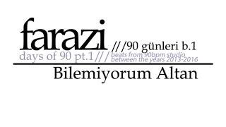Farazi - Bilemiyorum Altan