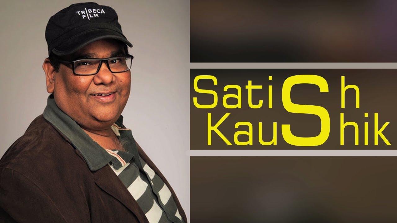 Satish Kaushik movies, Wife, son, wife , Family, Biography