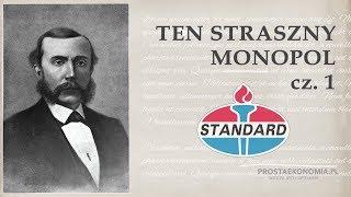 Standard Oil - ten straszny monopol! cz.1