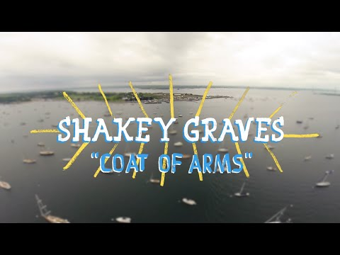 Shakey Graves - Coat of Arms (On The Boat)