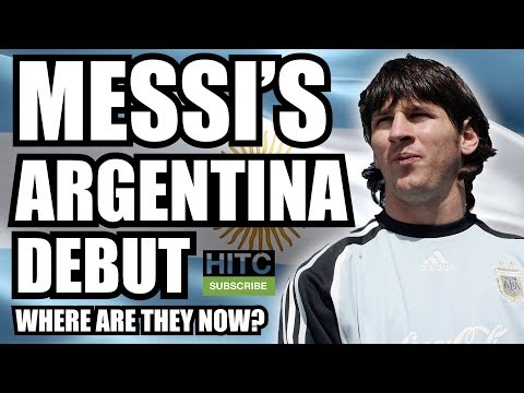 Lionel Messi's Argentina Debut: Where Are They Now?