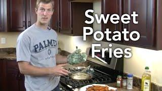 How to Make Sweet Potato Fries-Transform Your Kitchen-Episode #5