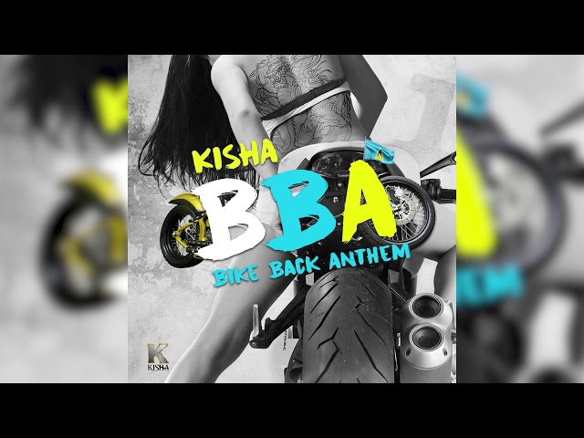 Kisha - BBA (Bike Back Anthem)