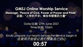 GMSJ Sunday Worship Service 2021-06-27