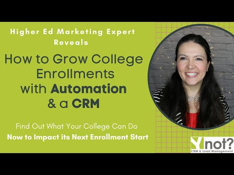 Ynot Why Your College Needs a CRM and How Marketing Automation Can Make a Huge Impact
